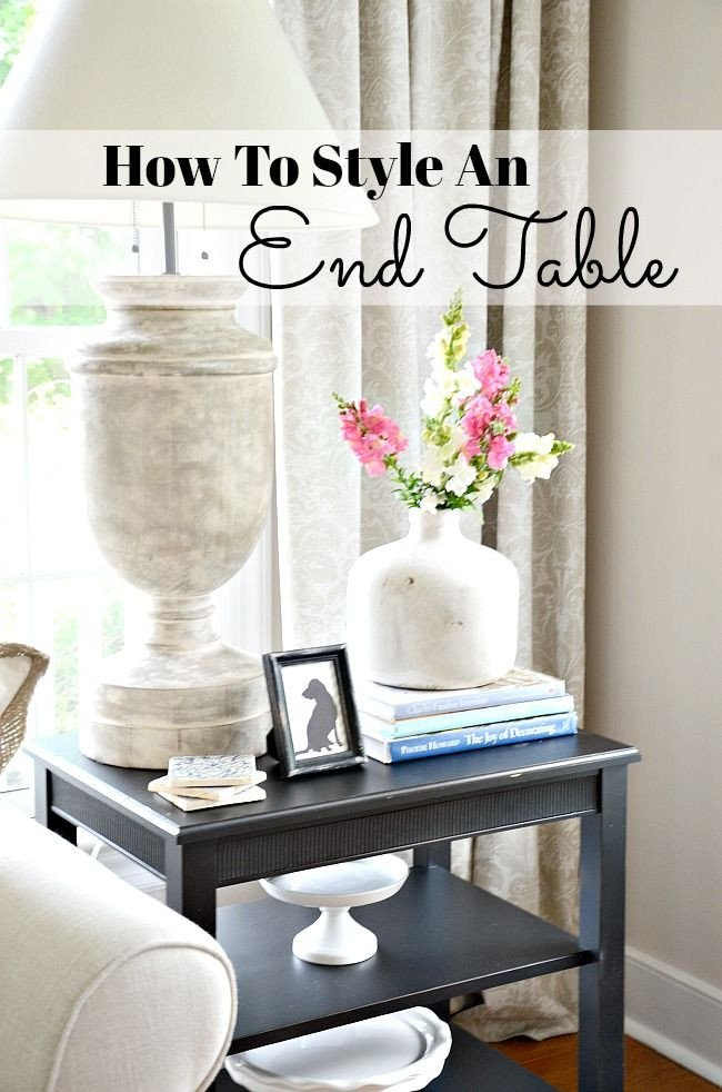Living Room End Table Decor Unique How to Style An End Table Like A Pro